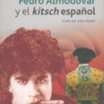 leer PEDRO ALMODOVAR Y EL KITSCH ESPAÃ'OL gratis online