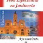 leer PEON ESPECIALISTA EN JARDINERIA AYUNTAMIENTO DE VALENCIA: TEMARIO gratis online