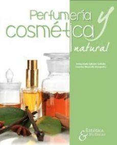 leer PERFUMERIA Y COSMETICA NATURAL gratis online