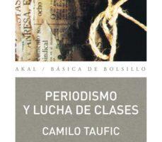 leer PERIODISMO Y LUCHA DE CLASES gratis online