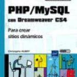leer PHP/MYSQL CON DREAMWEAVER CS4: PARA CREAR SITIOS DINAMICOS gratis online