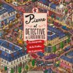 leer PIERRE: EL DETECTIVE DE LABERINTOS gratis online