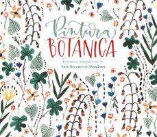 leer PINTURA BOTANICA gratis online