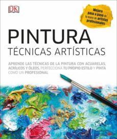 leer PINTURA: TECNCIAS ARTISTICAS gratis online