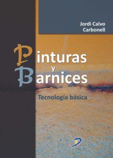 leer PINTURAS Y BARNICES gratis online