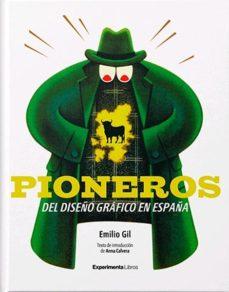 leer PIONEROS DEL DISEÃ'O GRAFICO EN ESPAÃ'A gratis online