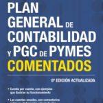 leer PLAN GENERAL DE CONTABILIDAD Y PGC DE PYMES COMENTADOS (NUEVA ED. 2017) gratis online