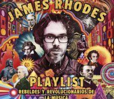 leer PLAYLIST: REBELDES Y REVOLUCIONARIOS DE LA MUSICA gratis online