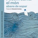 leer PODEM SALVAR EL MON ABANS DE SOPAR gratis online