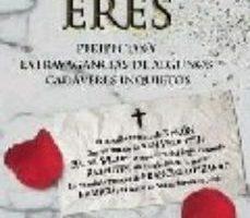 leer POLVO ERES: PERIPECIAS Y EXTRAVAGANCIAS DE ALGUNOS CADAVERES INQU IETOS gratis online