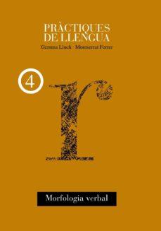 leer PRACTIQUES DE LLENGUA 4: MORFOLOAGIA VERBAL gratis online