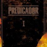 leer PREDICADOR: EDICION DELUXE - LIBRO UNO gratis online