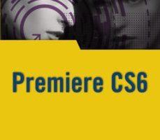 leer PREMIERE CS6 gratis online