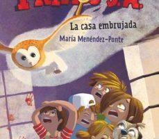 leer PRIMOS S.A.Nº1 :EL MISTERIO DE LA CASA EMBRUJADA gratis online