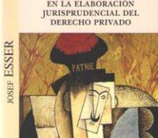 leer PRINCIPIO Y NORMA EN LA ELABORACION JURISPRUDENCIAL DEL DERECHO PRIVADO gratis online