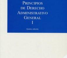 leer PRINCIPIOS DE DERECHO ADMINISTRATIVO GENERAL