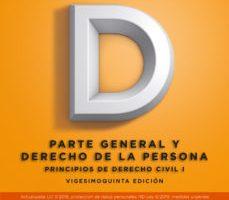 leer PRINCIPIOS DE DERECHO CIVIL - TOMO I: PARTE GENERAL Y DERECHO DE LA PERSONA gratis online