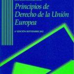 leer PRINCIPIOS DE DERECHO DE LA UNION EUROPEA gratis online