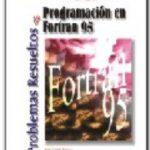 leer PROBLEMAS RESUELTOS DE PROGRAMACION EN FORTRAN 95 gratis online