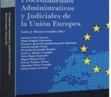 leer PROCEDIMIENTOS ADMINISTRATIVOS Y JUDICIALES DE LA UNION EUROPEA gratis online
