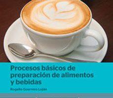 leer PROCESOS BASICOS DE PREPARACION DE ALIMENTOS Y BEBIDAS gratis online