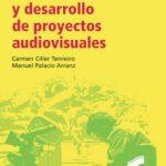 leer PRODUCCION Y DESARROLLO DE PROYECTOS AUDIOVISUALES gratis online