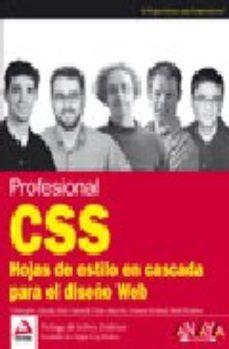 leer PROFESIONAL CSS: HOJAS DE ESTILO EN CASCADA PARA EL DISEÑO WEB gratis online