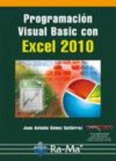 leer PROGRAMACION VISUAL BASIC CON EXCEL 2010 gratis online