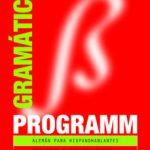 leer PROGRAMM GRAMATICA: ALEMAN PARA HISPANOABLANTES gratis online