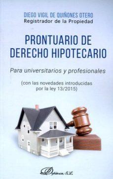 leer PRONTUARIO DE DERECHO HIPOTECARIO gratis online