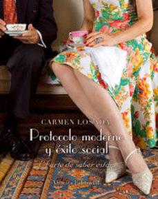 leer PROTOCOLO MODERNO Y EXITO SOCIAL gratis online