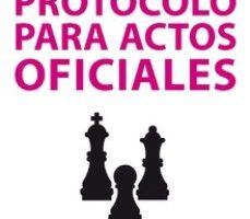 leer PROTOCOLO PARA ACTOS OFICIALES gratis online