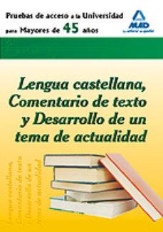 leer PRUEBA DE ACCESO A LA UNIVERSIDAD PARA MAYORES DE 45 AÑOS. LENGUA CASTELLANA