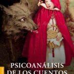 leer PSICOANALISIS DE LOS CUENTOS DE HADAS gratis online