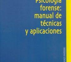 leer PSICOLOGIA FORENSE: MANUAL DE TECNICAS gratis online