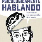 leer PSICOLOGICAMENTE HABLANDO gratis online