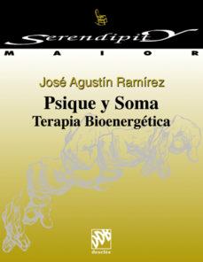 leer PSIQUE Y SOMA: TERAPIA BIOENERGETICA gratis online