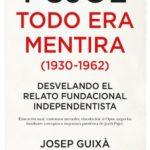 leer PUJOL: TODO ERA MENTIRA gratis online