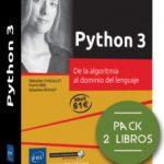 leer PYTHON 3: PACK DE 2 LIBROS: DE LA ALGORITMIA AL DOMINIO DEL LENGUAJE gratis online