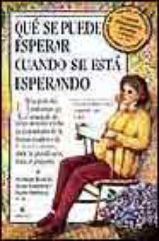 leer QUE SE PUEDE ESPERAR CUANDO SE ESTA ESPERANDO gratis online