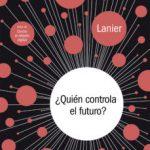 leer Â¿QUIEN CONTROLA EL FUTURO? gratis online