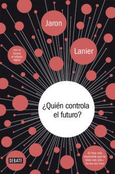 leer ¿QUIEN CONTROLA EL FUTURO? gratis online
