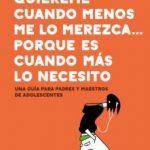 leer QUIEREME CUANDO MENOS LO MEREZCA... PORQUE ES CUANDO MAS LO NECESITO gratis online