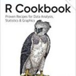 leer R COOKBOOK: PROVEN RECIPES FOR DATA ANALYSIS