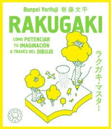 leer RAKUGAKI: COMO POTENCIAR TU IMAGINACION A TRAVES DEL DIBUJO gratis online