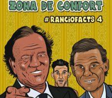 leer RANCIOFACTS 4: SALIENDO DE LA ZONA DE CONFORT gratis online