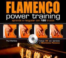 leer RASGUEADO FLAMENCO POWER TRAINING: APRENDE A RASGUEAR CON 120 TRU COS gratis online