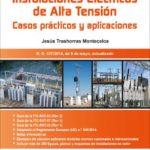 leer RAT REGLAMENTO DE ISNTALACIONES ELECTRICAS DE ALTA TENSION: CASOS PRACTICOS Y APLICACIONES gratis online