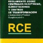 leer RCE: REGLAMENTO SOBRE CENTRALES ELECTRICAS