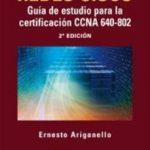 leer REDES CISCO: GUIA DE ESTUDIO PARA LA CERTIFICACION CCNA 640-802 gratis online